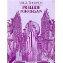 Virgil Thomson: Prelude For Organ - Thomson, Virgil (Artist)
