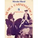 Hlavac: Musica Carnevalesca (Rondo For Piano) - Hlavac, Miroslav (Composer)