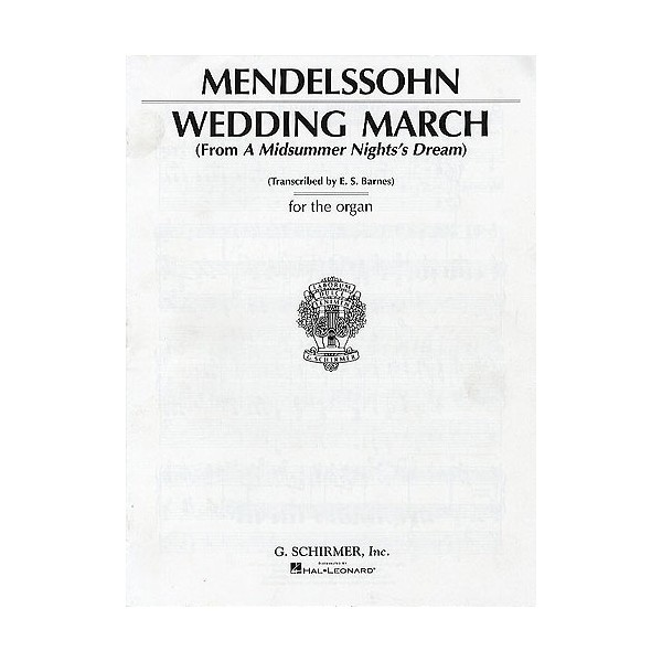 Felix Mendelssohn: Wedding March (Organ)