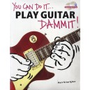 You Can Do It... Play Guitar Dammit! (Pack Of 6)