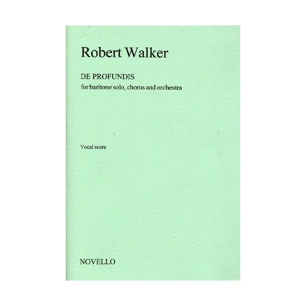 Robert Walker: De Profundis (Vocal Score)