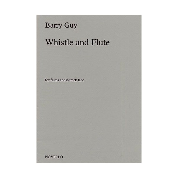 Barry Guy: Whistle And Flute