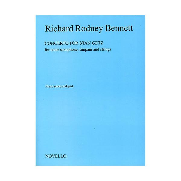 Richard Rodney Bennett: Concerto For Stan Getz (Saxophone/Piano) - Bennett, Richard Rodney (Artist)