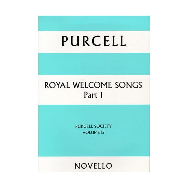 Purcell Society Volume 15 - Royal Welcome Songs Part 1 (Paperback) - Purcell, Henry (Artist)
