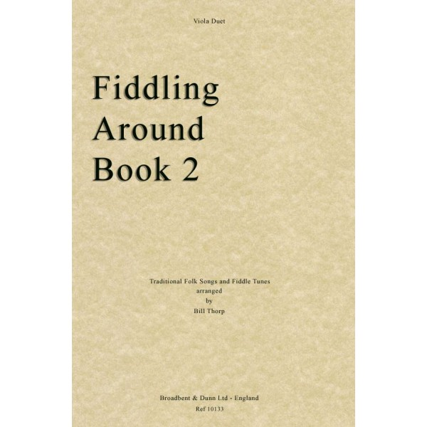 Traditional - Fiddling Around Book 2 (Viola Duets)