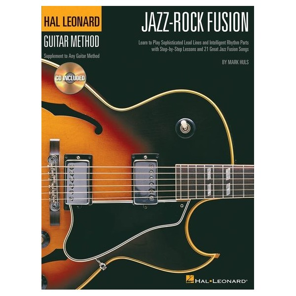 Hal Leonard Guitar Method: Jazz-Rock Fusion