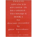 Haverkate, Guus - 12 Advanced Studies in Recorder technique, Book 1