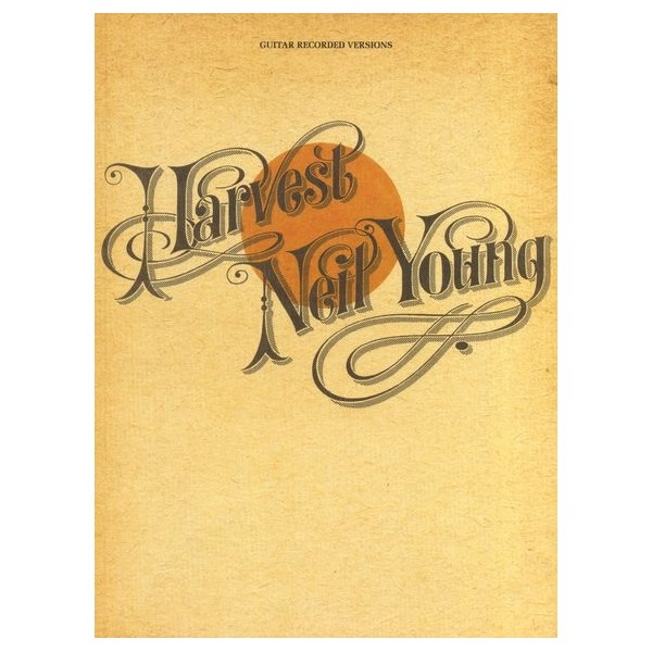 Neil Young: Harvest - Guitar Recorded Version