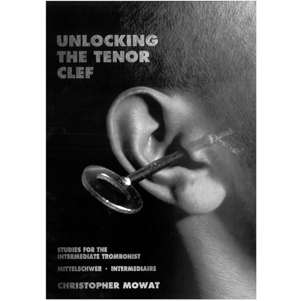 Mowat, Christopher - Unlocking the Tenor Clef