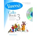 Vamoosh Cello Book 3 by Thomas Gregory