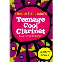 Teenage Cool Clarinet, Book 2 Teacher