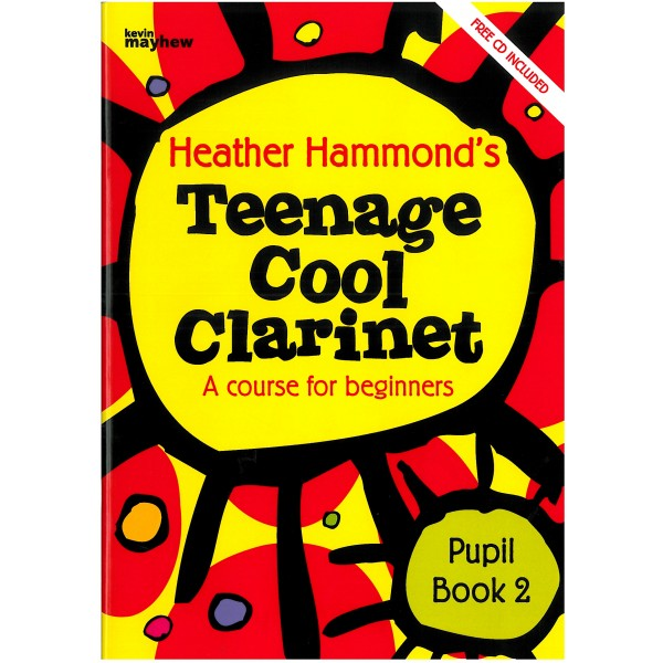 Teenage Cool Clarinet, Book 2 Student