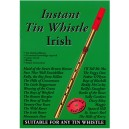 Instant Tin Whistle Irish