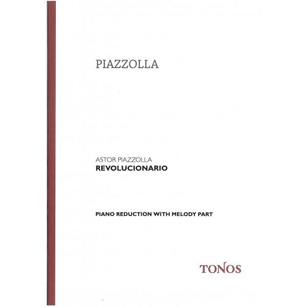 Piazzolla, Astor - Revolucionario