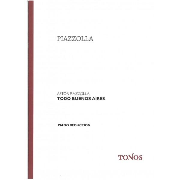 Piazzolla, Astor - Todo Buenos Aires