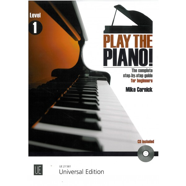 Cornick, Mike - Play the Piano Level 1