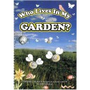 Who Lives In My Garden?