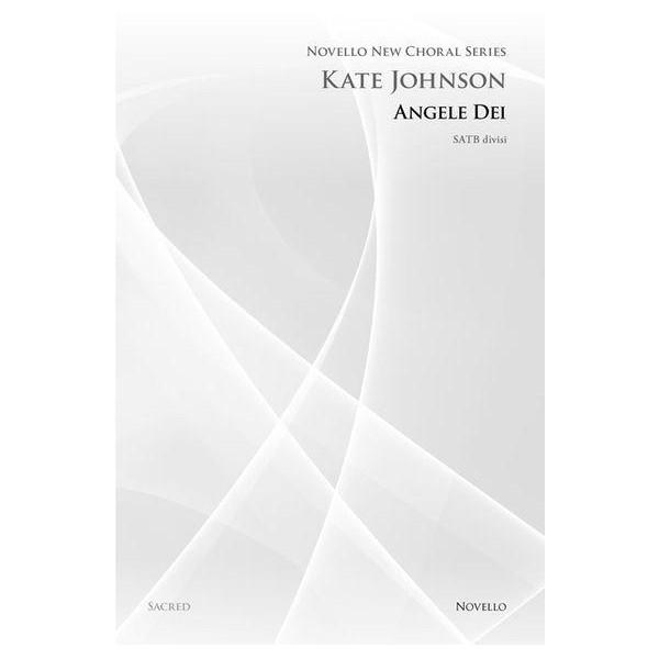 Kate Johnson: Angele Dei (Novello New Choral Series) - Johnson, Kate (Composer)