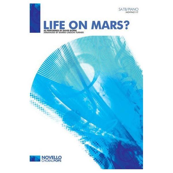 David Bowie: Life On Mars? (SATB/Piano) - Bowie, David (Artist)