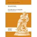 G.F. Handel: Te Deum In A - Handel, George Frideric (Composer)