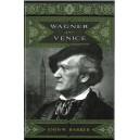 Barker, John W - Wagner and Venice