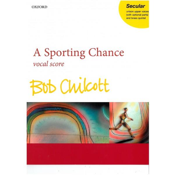 A Sporting Chance - Chilcott, Bob