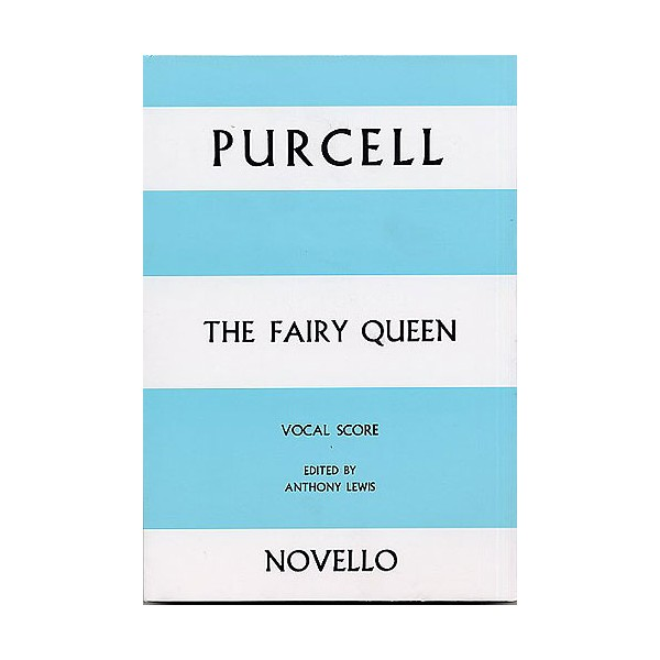 Henry Purcell: The Fairy Queen Vocal Score - Purcell, Henry (Artist)