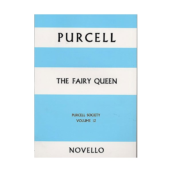 Purcell Society Volume 12 - The Fairy Queen (Full Score) - Purcell, Henry (Artist)