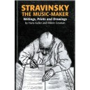 Stravinsky The Music-Maker, Writings, Prints and Drawings