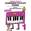 Denes Agays Learning To Play Piano - Book 1 - Getting Started