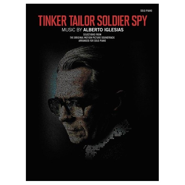 Alberto Iglesias: Selections from Tinker Tailor Soldier Spy - Piano Solo
