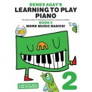 Denes Agays Learning To Play Piano - Book 2 - More Music Basics!
