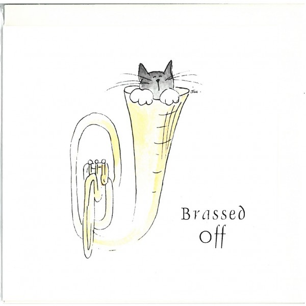 Brassed Off Greetings Card