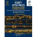 Forty Little Pieces In Progressive Order for Beginnner Flutists - Performance and Accompaniment CDs - Mo??se, Louis (Editor)