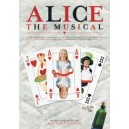 Alice The Musical by Mark and Helen Johnson