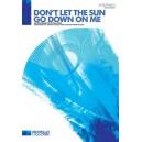 Elton John: Dont Let The Sun Go Down On Me (SATB/Piano)