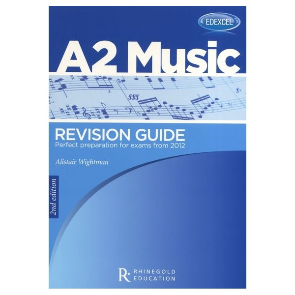 Alistair Wightman: Edexcel A2 Music Revision Guide - 2nd Edition