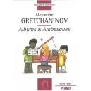 Gretchaninov, Alexandre - Albums & Arabesques