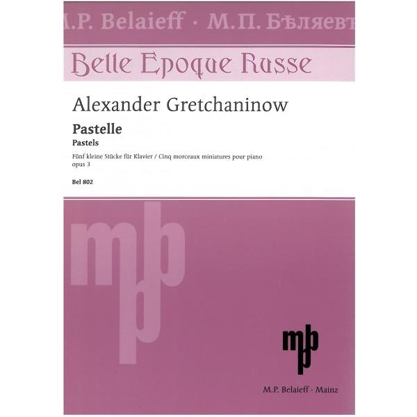 Gretchaninov, Alexander - Pastelle (Pastels)