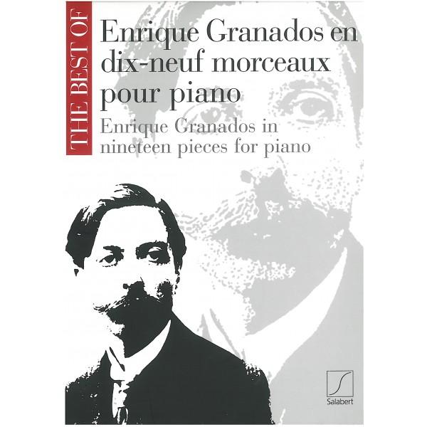 Granados, Enrique - The Best of... in 19 Piano Pieces