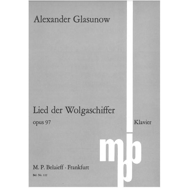 Glasunow, Alexander - Lied der Wolgaschiffer Op97