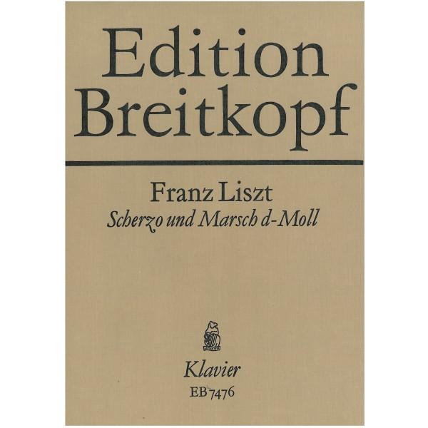 Liszt, Franz - Scherzo und Marsch d-moll