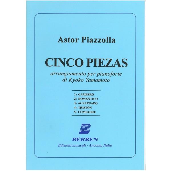 Piazzolla, Astor - Cinco Piezas per pianoforte