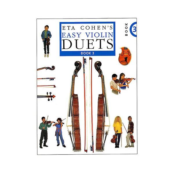 Eta Cohens Easy Violin Duets Book 3 - Cohen, Eta (Editor)