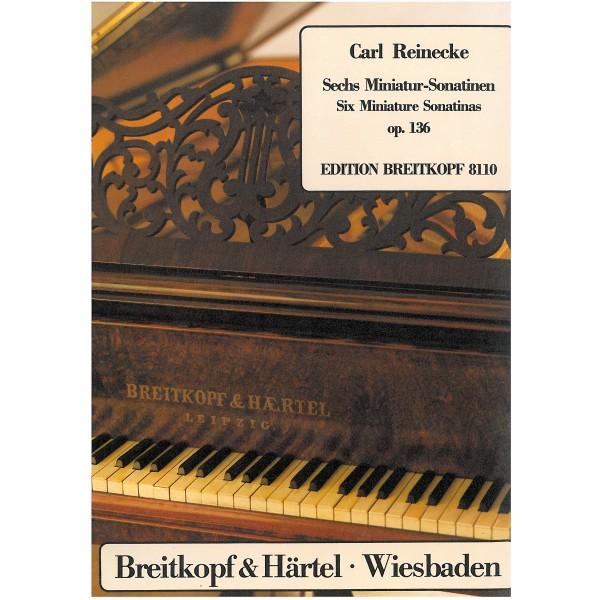 Reinecke, Carl - Six Miniature Sonatinas Op136