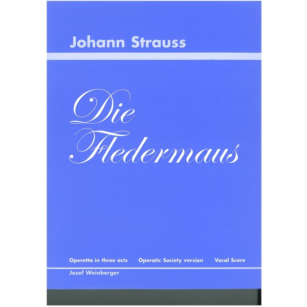 Strauss, Johann (II) - Die Fledermaus. Vocal Score