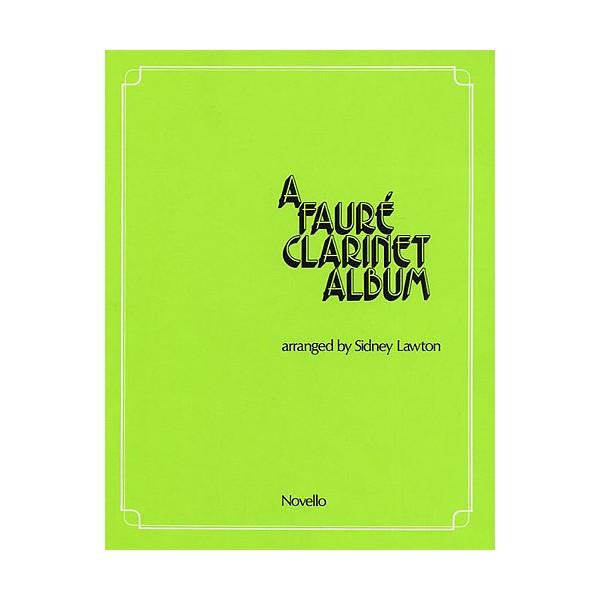 A Faure Clarinet Album - Fauré, Gabriel (Artist)
