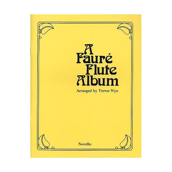 A Faure Flute Album - Wye, Trevor (Editor)