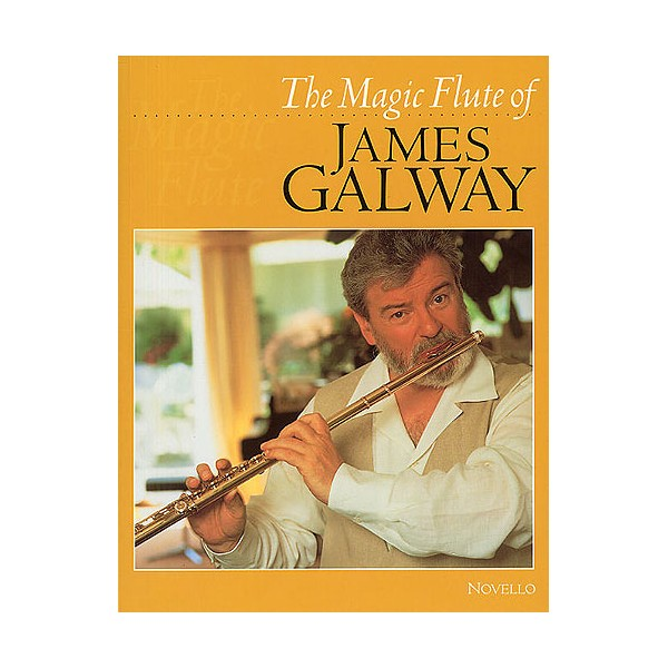 The Magic Flute Of James Galway - Galway, James (Artist)