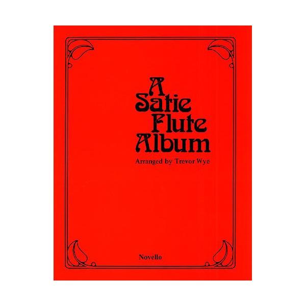A Satie Flute Album - Satie, Erik (Composer)